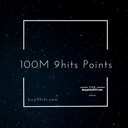 100M 9hits Points